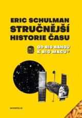 Eric Schulman: Stručnější historie času