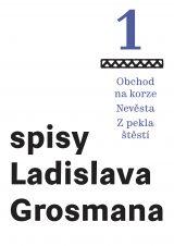 Spisy L. Grosmana sv. 1