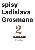 Spisy L. Grosmana sv. 2