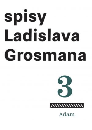 Spisy L. Grosmana sv. 3