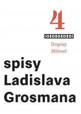 Spisy L. Grosmana sv. 4